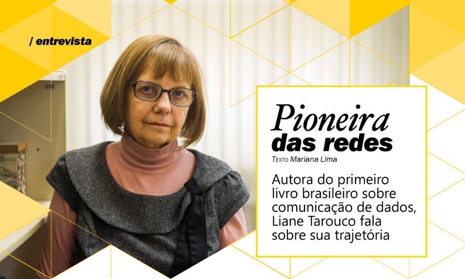 Liane Tarouco pioneira das redes